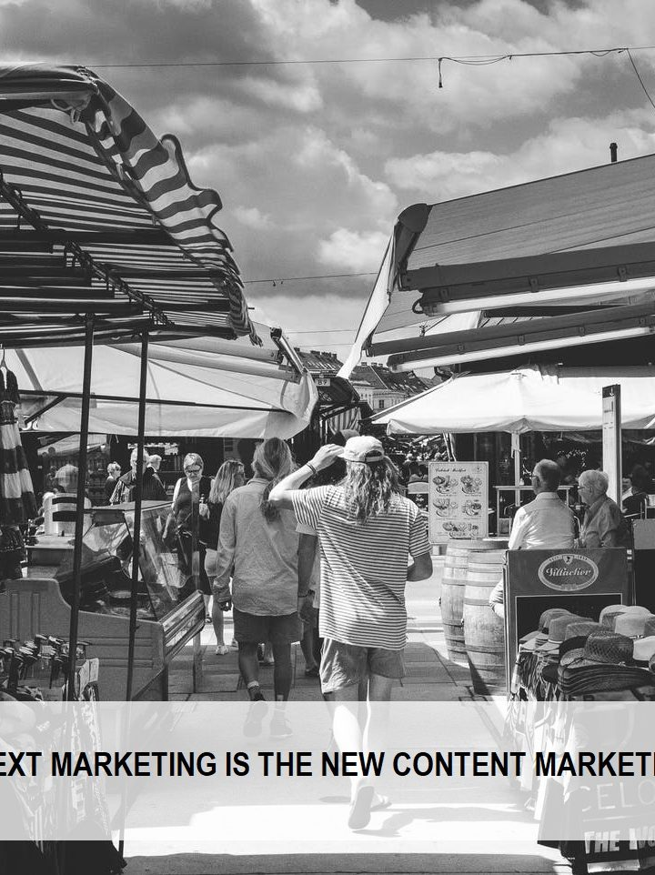 CONTEXT MARKETING IS THE NEW CONTENT MARKETING